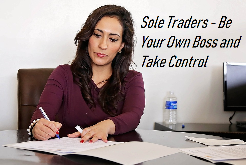 Being a Sole Trader May Be Your Best Business Choice